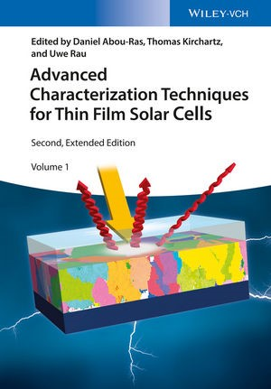 Advanced Characterization Techniques for Thin Film Solar Cells | Abou-Ras / Kirchartz / Rau, 2016 | Buch (Cover)