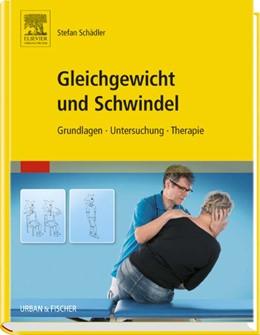 Abbildung von Schädler | Gleichgewicht und Schwindel | 2016 | Grundlagen Untersuchung Therap...