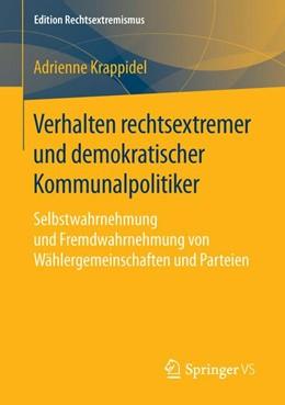 Abbildung von Krappidel   Verhalten rechtsextremer und demokratischer Kommunalpolitiker   2016   Selbstwahrnehmung und Fremdwah...