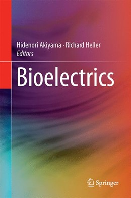 Abbildung von Akiyama / Heller | Bioelectrics | 1st ed. 2017 | 2016