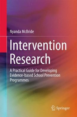 Abbildung von McBride   Intervention Research   1st ed. 2016   2016   A Practical Guide for Developi...