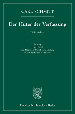 Abbildung von Schmitt | Der Hüter der Verfassung | 5. Auflage | 2016 | Anhang: Hugo Preuß. Sein Staat...