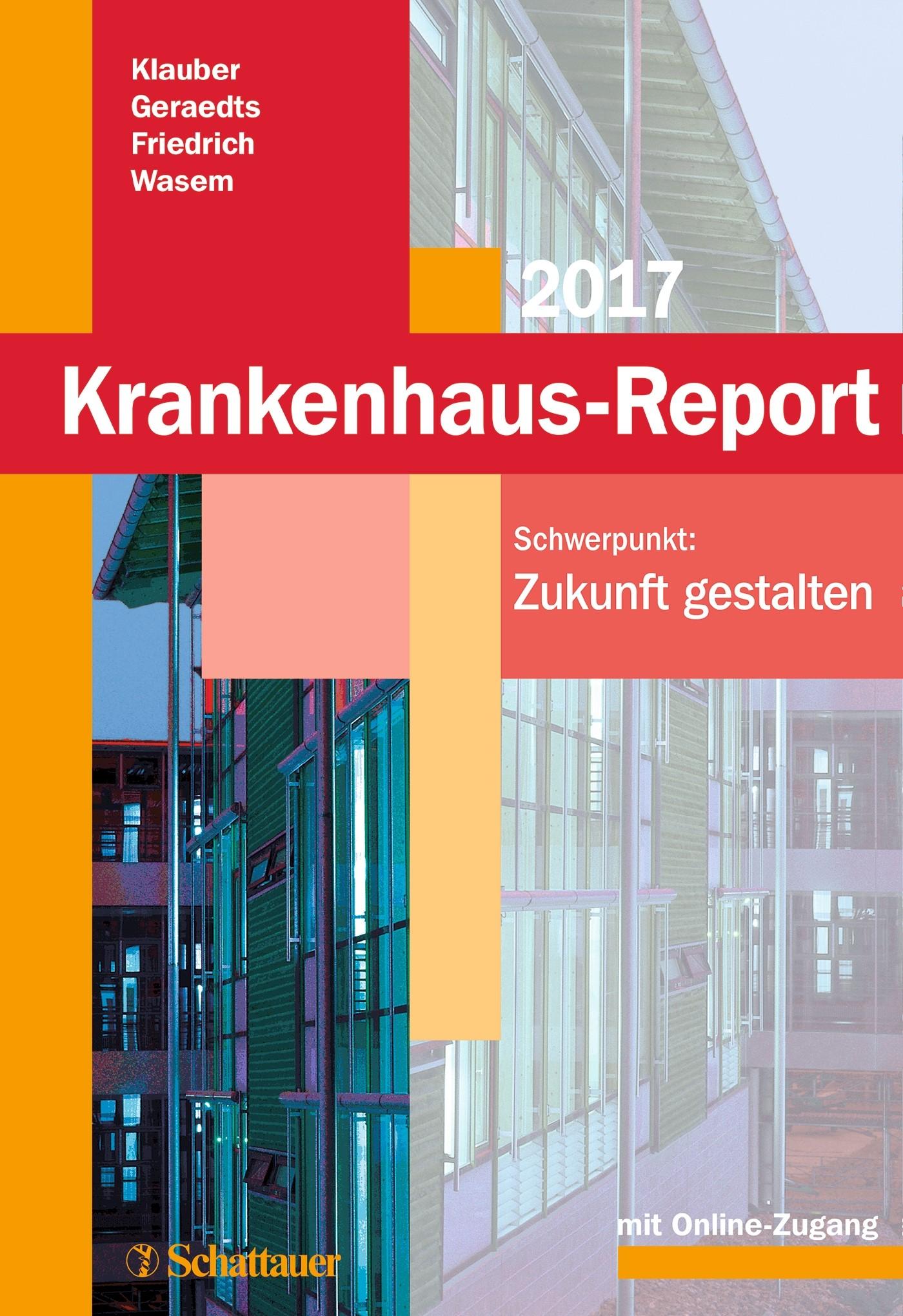 Krankenhaus-Report 2017 | Klauber / Geraedts / Friedrich / Wasem, 2017 (Cover)