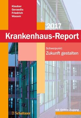 Abbildung von Klauber / Geraedts | Krankenhaus-Report 2017 | 1. Auflage | 2017 | beck-shop.de