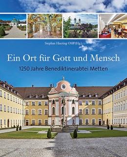 Abbildung von Haering | Ein Ort für Gott und Mensch | 1. Auflage | 2016 | beck-shop.de