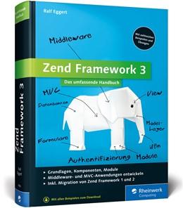 Abbildung von Eggert | Zend Framework 3 | 2. Auflage | 2016 | beck-shop.de