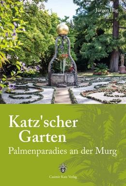 Abbildung von Illig   Katz'scher Garten   1. Auflage   2016   beck-shop.de