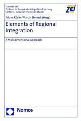 Abbildung von Kösler / Zimmek | Elements of Regional Integration | 2008 | A Multidimensional Approach | 68