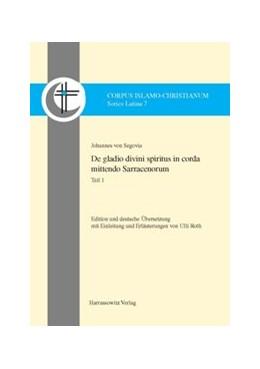 Abbildung von Segovia   De gladio divini spiritus in corda mittendo Sarracenorum   2014   Edition und deutsche Übersetzu...