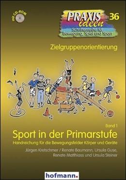 Abbildung von Kretschmer / Baumann / Guse | Sport in der Primarstufe | 2009 | Handreichungen für den Sportun...