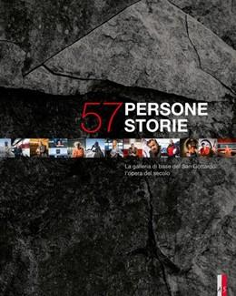 Abbildung von 57 persone - 57 storie | 2016 | La galleria di base del San Go...