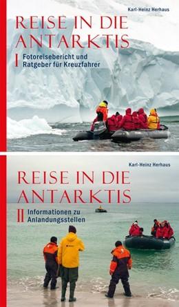 Abbildung von Herhaus   Reise in die Antarktis Band 1 und 2   2016   Band 1 Fotoreisebericht und Ra...