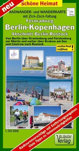 Abbildung von Berlin-Rostock 1 : 50 000 Teilstück des Fernradweges Berlin-Kopenhagen Radwander- und Wanderkarte   1., Auflage   2016   Von Berlin über Oranienburg un...