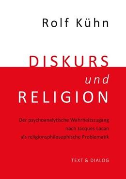 Abbildung von Kühn   Diskurs und Religion   1. Auflage   2016   beck-shop.de