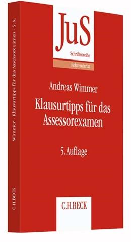 Abbildung von Wimmer | Klausurtipps für das Assessorexamen | 5., neu bearbeitete Auflage | 2018 | Band 113