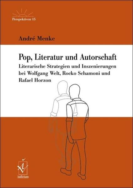 Abbildung von Menke | Pop, Literatur und Autorschaft | 2016