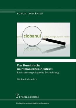 Abbildung von Metzeltin | Das Rumänische im romanischen Kontrast | 2016 | Eine sprachtypologische Betrac...
