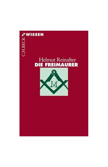 Cover: Helmut Reinalter, Die Freimaurer