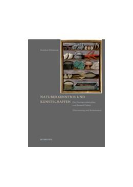 Abbildung von Dittmann | Naturerkenntnis und Kunstschaffen | 1. Auflage | 2016 | beck-shop.de