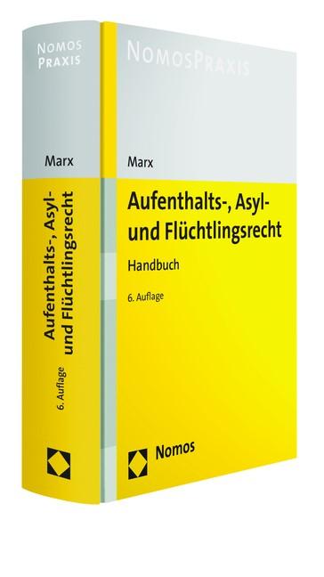 Aufenthalts-, Asyl- und Flüchtlingsrecht | Marx | 6. Auflage, 2016 | Buch (Cover)