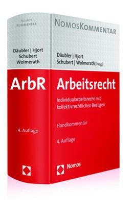Abbildung von Däubler / Hjort / Schubert / Wolmerath (Hrsg.) | Arbeitsrecht | 4. Auflage | 2017 | Individualarbeitsrecht mit kol...