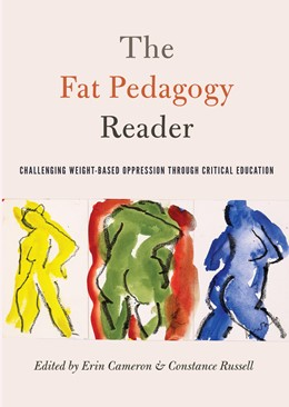 Abbildung von Cameron / Russell | The Fat Pedagogy Reader | 2016 | Challenging Weight-Based Oppre... | 467