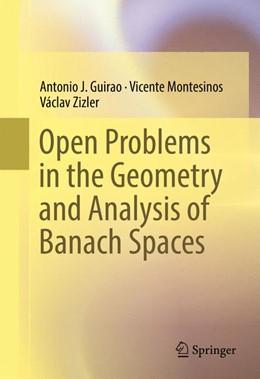 Abbildung von Guirao / Montesinos | Open Problems in the Geometry and Analysis of Banach Spaces | 1. Auflage | 2016 | beck-shop.de