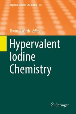Abbildung von Wirth | Hypervalent Iodine Chemistry | 1st ed. 2016 | 2016 | 373