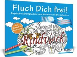 Abbildung von Das Malbuch für Erwachsene: Fluch Dich frei | 1. Auflage | 2016 | beck-shop.de