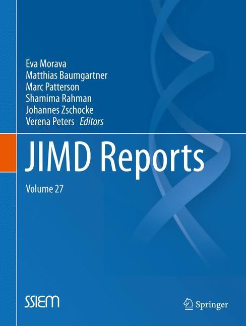 JIMD Reports, Volume 27 | Morava / Baumgartner / Patterson / Rahman / Zschocke / Peters | 1st ed. 2016, 2016 | Buch (Cover)