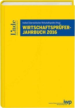 Abbildung von Wirtschaftsprüfer-Jahrbuch 2016 | 1. Auflage 2016 | 2016