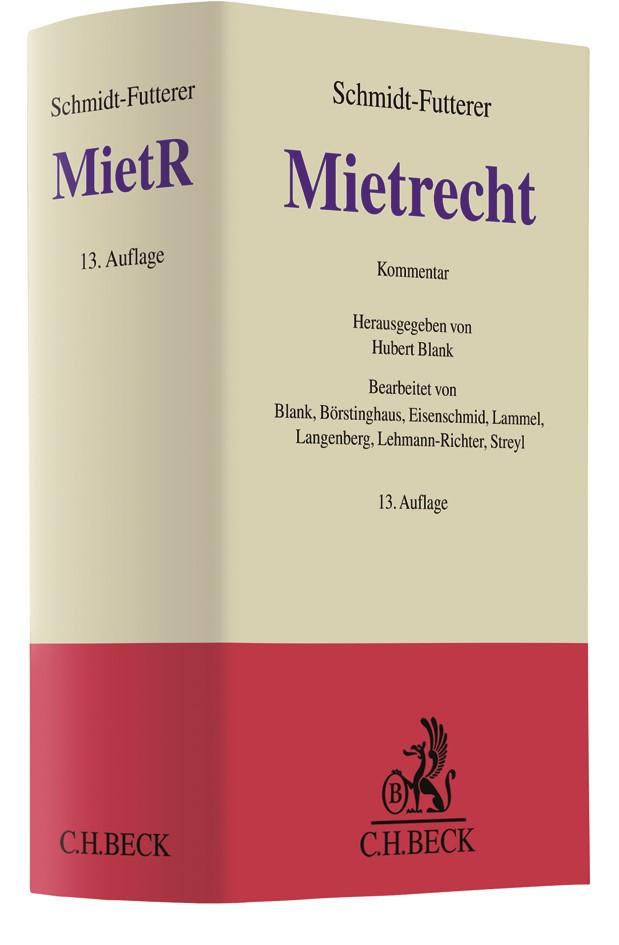 Mietrecht: MietR | Schmidt-Futterer | 13., neu bearbeitete Auflage, 2017 | Buch (Cover)
