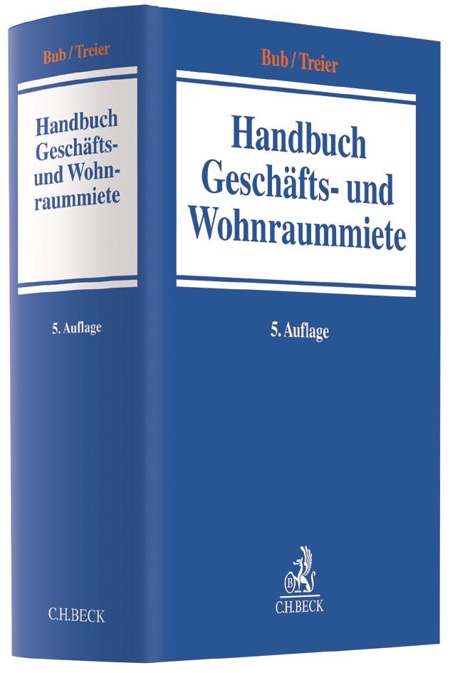 Handbuch Geschäfts- und Wohnraummiete | Bub / Treier | 5. Auflage, 2019 | Buch (Cover)