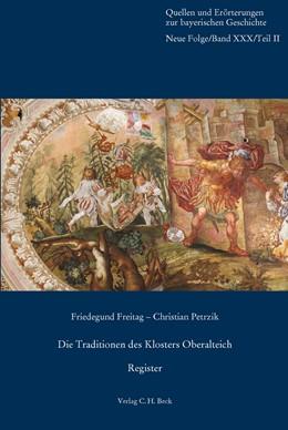 Abbildung von Die Traditionen des Klosters Oberalteich | 1. Auflage | 2021 | 30/2 | beck-shop.de