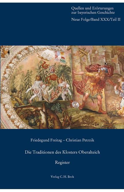 Cover: , Die Traditionen des Klosters Oberalteich