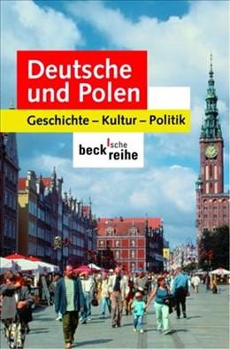 Abbildung von Lawaty, Andreas / Orlowski, Hubert / Deutsches Polen-Institut | Deutsche und Polen | 2. Auflage | 2006 | Geschichte, Kultur, Politik | 1517