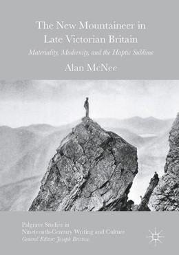 Abbildung von McNee | Mountaineering Literature in fin-de-siècle Britain | 2017 | The 'New Mountaineer'