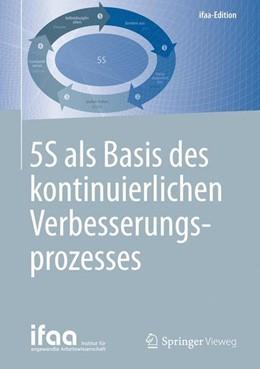 Abbildung von 5S als Basis des kontinuierlichen Verbesserungsprozesses | 1. Auflage | 2016 | beck-shop.de