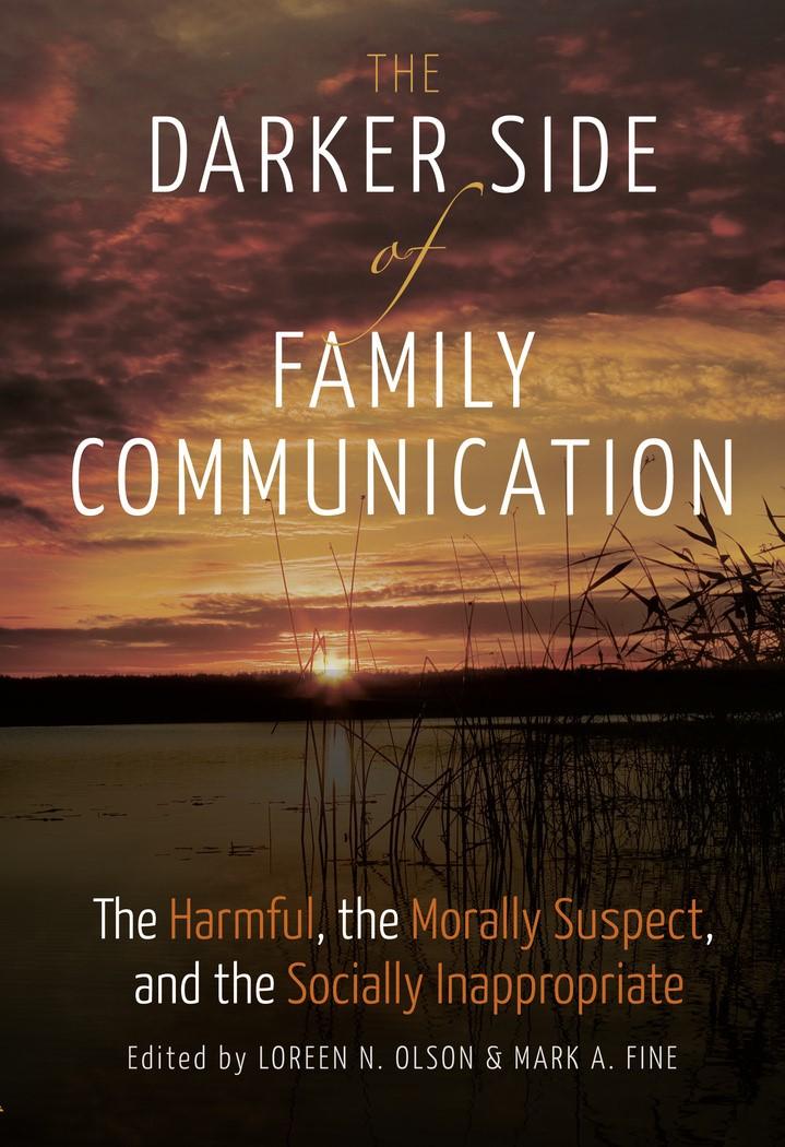 The Darker Side of Family Communication | Olson / Fine, 2016 (Cover)