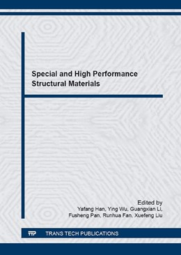 Abbildung von Han / Wu / Li / Pan / Fan / Liu | Special and High Performance Structural Materials | 2016 | This is the proceedings of the...