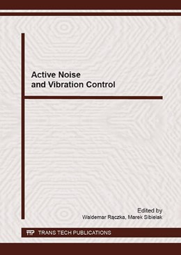 Abbildung von Raczka / Sibielak | Active Noise and Vibration Control | 1. Auflage | 2016 | Volume 248 | beck-shop.de