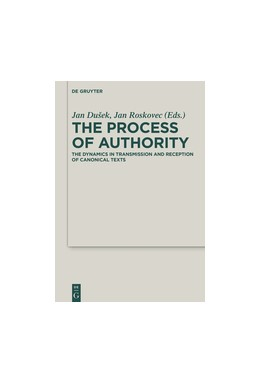 Abbildung von Dušek | The Process of Authority | 2016 | The Dynamics in Transmission a... | 27
