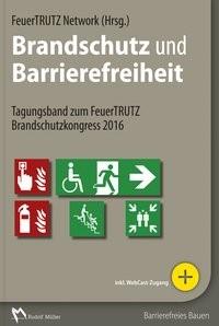 Brandschutz und Barrierefreiheit, 2016   Buch (Cover)