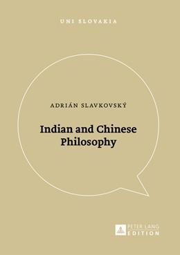 Abbildung von Slavkovský | Indian and Chinese Philosophy | 1. Auflage | 2016 | 5 | beck-shop.de