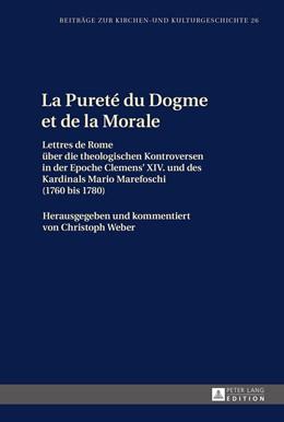 Abbildung von Weber | La Pureté du Dogme et de la Morale | 1. Auflage | 2016 | 26 | beck-shop.de