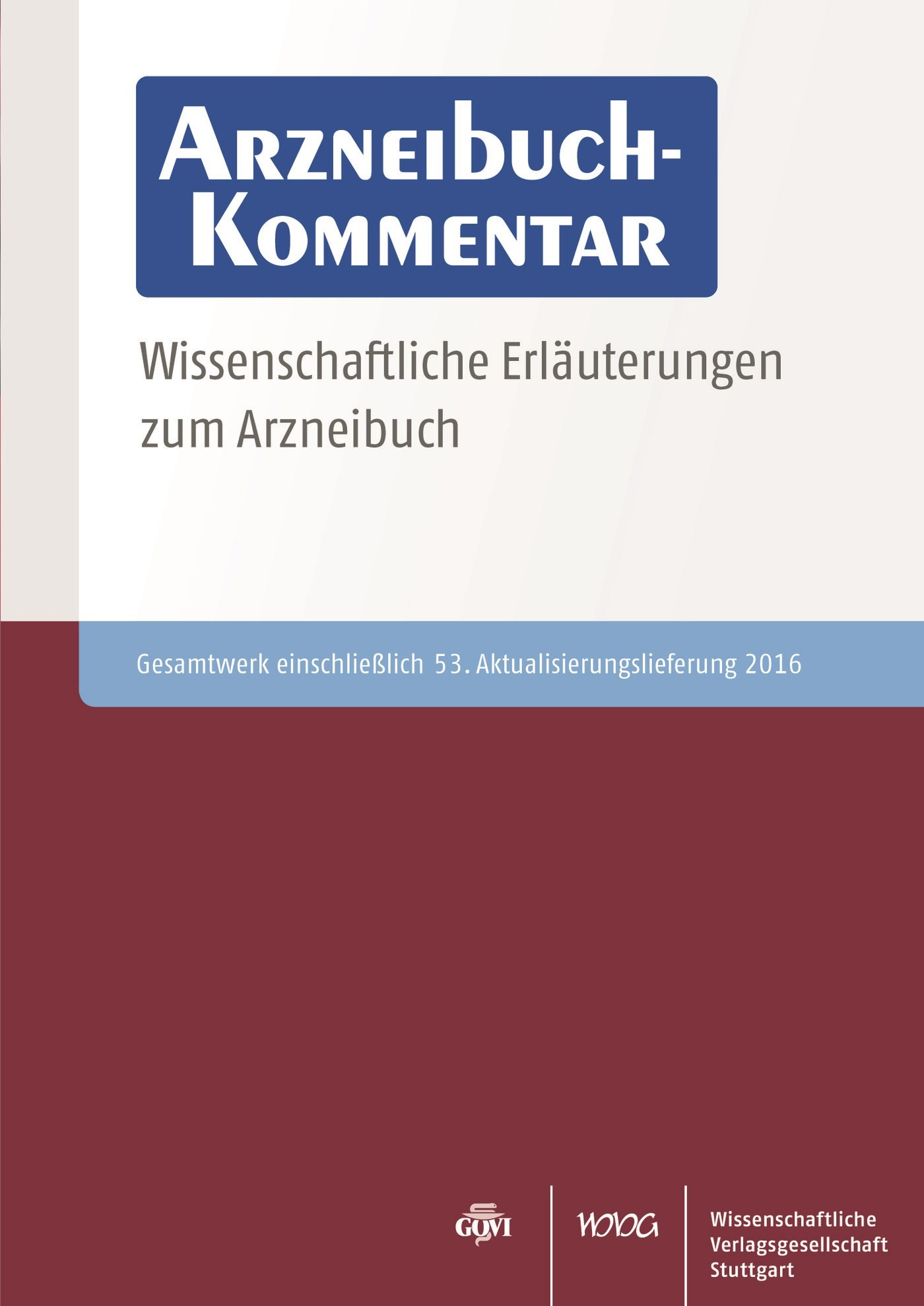 Arzneibuch-Kommentar CD-ROM VOL 53   Bracher / Heisig / Langguth / Mutschler / Rücker / Schirmeister / Scriba / Stahl-Biskup / Troschütz, 2016 (Cover)