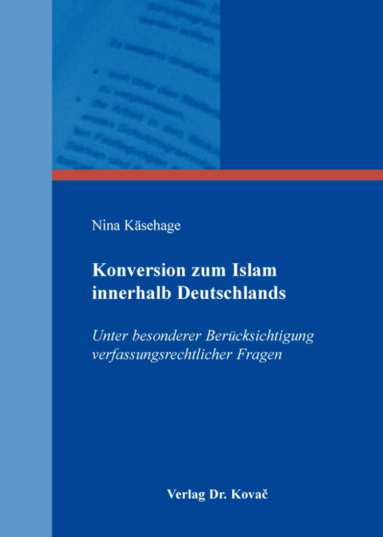 Konversion zum Islam innerhalb Deutschlands | Käsehage, 2016 | Buch (Cover)