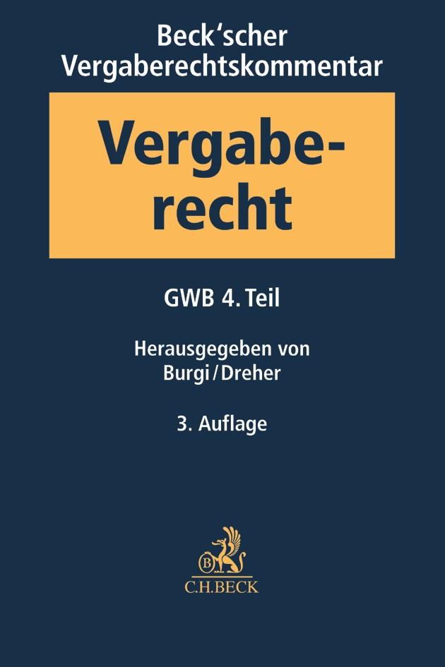 Beck'scher Vergaberechtskommentar - Zweibändige Ausgabe, Band 1: Gesetz gegen Wettbewerbsbeschränkungen - GWB  - 4. Teil | 3. Auflage, 2017 | Buch (Cover)