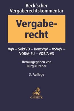Abbildung von Burgi / Dreher   Beck'scher Vergaberechtskommentar - Zweibändige Ausgabe, Band 2: VgV, SektVO, KonzVgV, VOB/ A-EU, VS-VgV, VS-VOB/ A   3. Auflage   2019