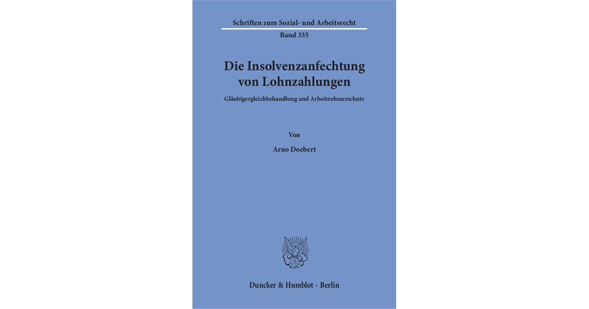 Die Insolvenzanfechtung Von Lohnzahlungen Doebert 2016 Buch